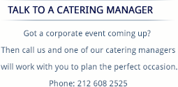 Talk to a Catering Manager